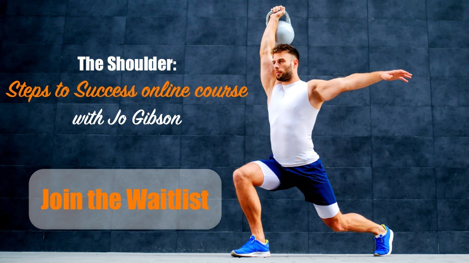 Click here to join The Shoulder: Steps to Success online course waitlist